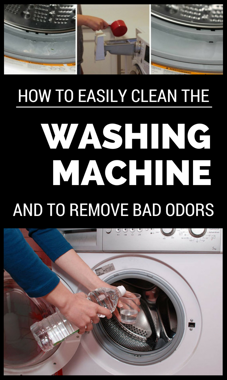 how to easily clean the washing machine and remove bad odors. Black Bedroom Furniture Sets. Home Design Ideas