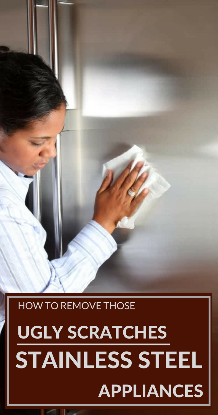How To Remove Those Ugly Scratches From Stainless Steel